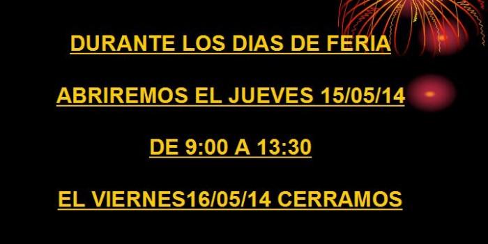 Horario Especial de Feria.