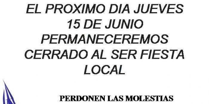 Jueves 15 de junio Fiesta Local