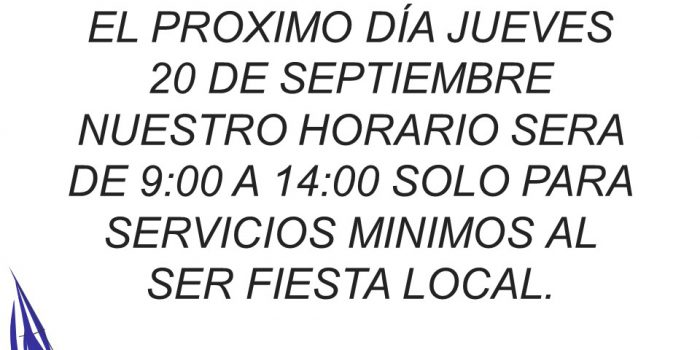 Horario Especial con motivo Fiesta Local